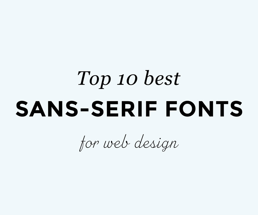 the 10 best sans